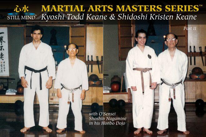 Kyoshi Todd Keane and Shidoshi Kristen Keane with O-Sensei Shoshin Nagamine in his Naha Dojo Still Mind Martial Arts Masters Series