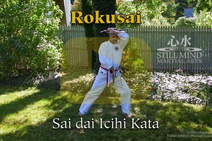 Rokusai Sai dai Ichi Kata